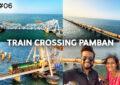 Train passing through Pamban Bridge Rameswaram